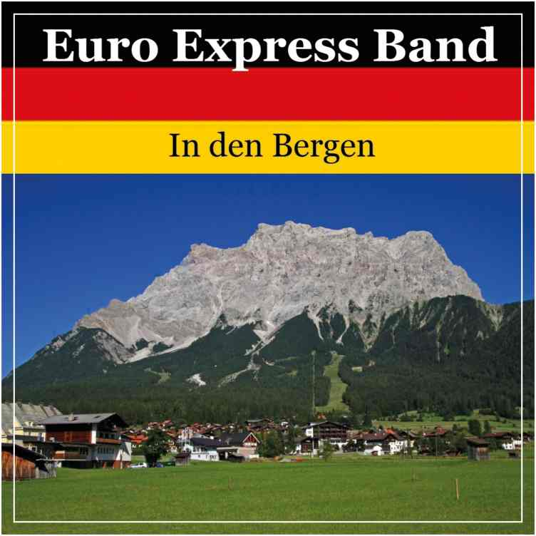 Euro Express Band CD (In den Bergen)